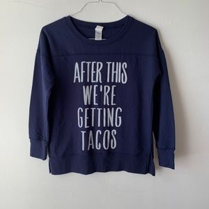 Chin-Up 'After This We're Getting Tacos'  Sweater